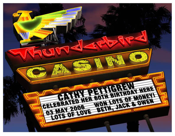 The Thunderbird Casino Personalized Marquee Print!