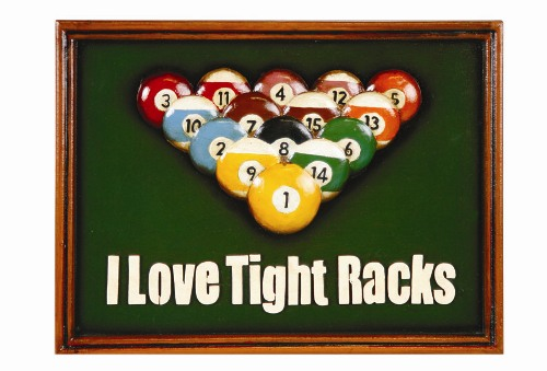 I Love Tight Racks Sign