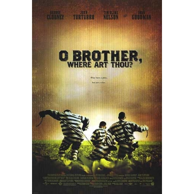 o brother, where art thou movie poster  BROTHER, WHERE ART THOU