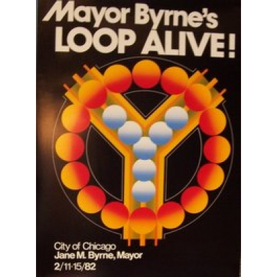 Loop Alive! (Original 1982 Chicago Festival Poster)