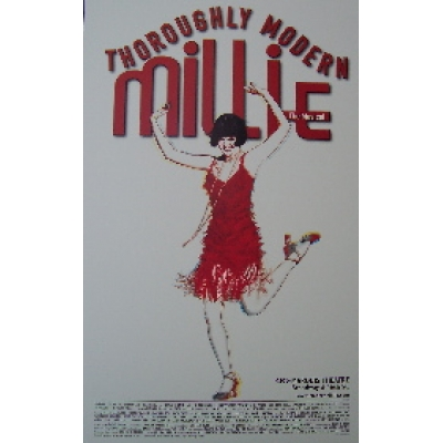 Thoroughly Modern Millie - the Musical (Original Broadway Theatre Window Card)
